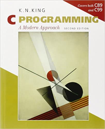 C Programming. A Modern Approach. 2nd edition by K.N. King
