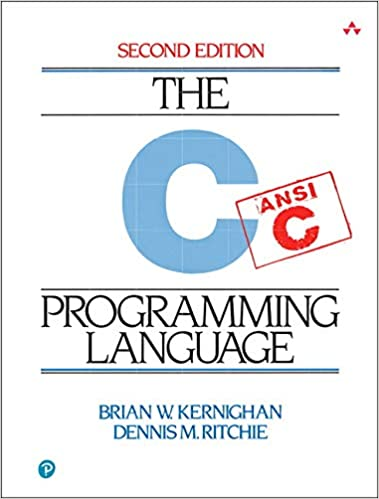 The C programming language. 2nd edition, Brian W. Kernighan, Dennis M. Ritchie