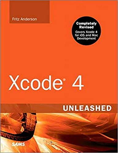 Xcode 4 Unleashed. 2nd Edition by Fritz F. Anderson