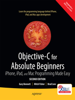 Objective C For Absolute Beginners 2nd Edition-IPhone IPad And Mac Programming Made Easy