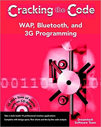 WAP, Bluetooth, and 3G Programming: Cracking the Code by Dreamtech Software Team