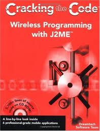 Cracking the Code- Wireless Programming in J2ME