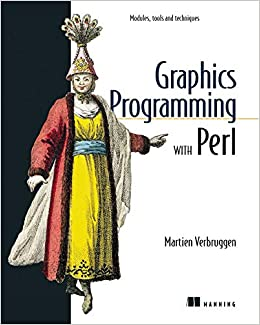 Graphics Programming with Perl - MARTIEN VERBRUGGEN