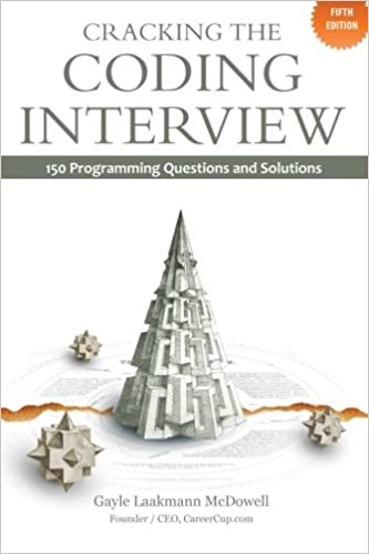 Cracking the Coding Interview: 150 Programming Questions and Solutions, 5th Edition by Gayle Laakmann McDowell
