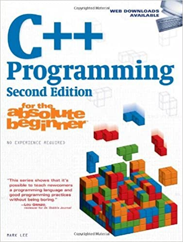 C++ Programming for the Absolute Beginner: 2nd (second) Edition