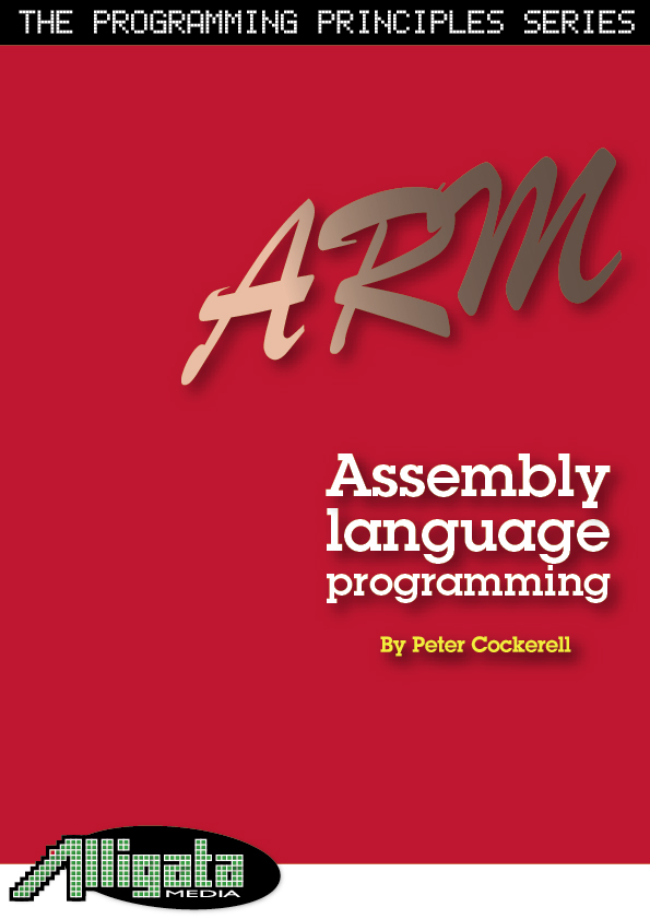 ARM Assembly Language Programming - Pete Cockerell