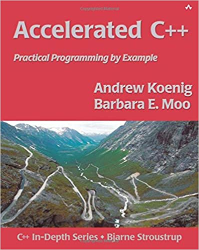 Accelerated C++: Practical Programming by Example by Andrew Koenig