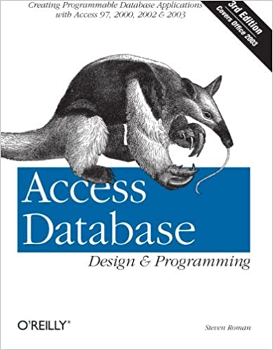 Access Database Design & Programming 3rd Edition by Steven Roman
