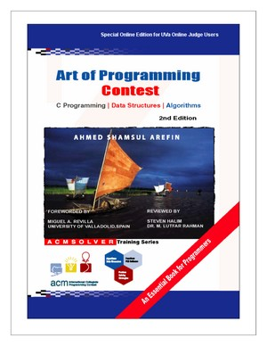 Art of Programming Contest - C Programming, Data Structures, and Algorithms, 2nd Edition y Ahmed Shamsul Arefin