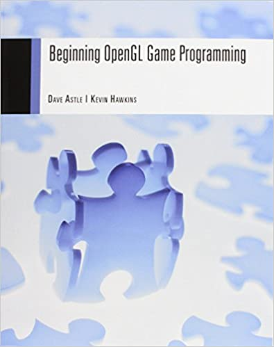 Beginning OpenGL Game Programming by Dave Astle